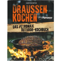 The Petromax Outdoor Cookbook, German