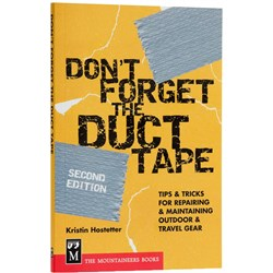 Don't Forget the Duct Tape 2nd Edition