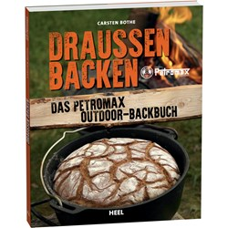 The Petromax Outdoor Bakebook - German